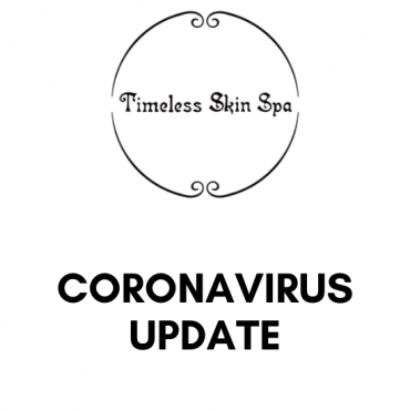Timeless Skin Spa Coronavirus Update